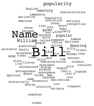 Bill is commonly derived from the name William